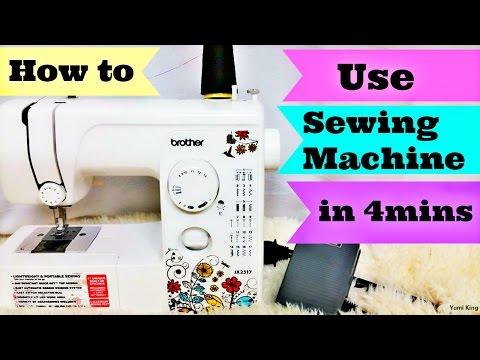 How to Use a Sewing Machine in 4 Mins Step by Step for Beginners