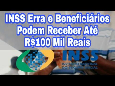 INSS Erra e Beneficiários Podem Receber Até R$100 Mil Reais