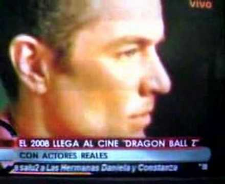 DRAGON BALL Z THE MOVIE- LA PELICULA- LIVE ACTION. Nov 21, 2007 9:30 AM