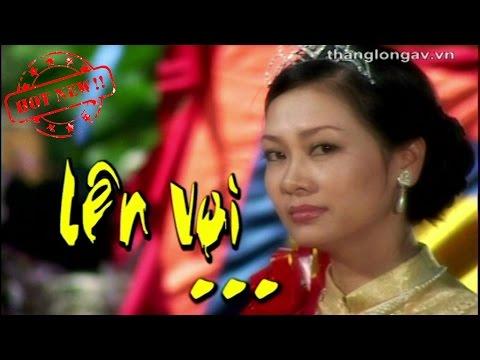 Phim Hài Lên Voi - Đạo diễn Phạm Đông Hồng