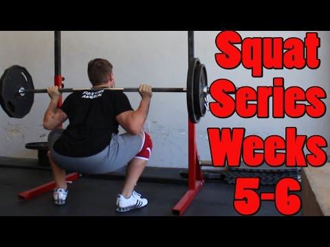 Squat Series: Week 5-6 (GRINDING)