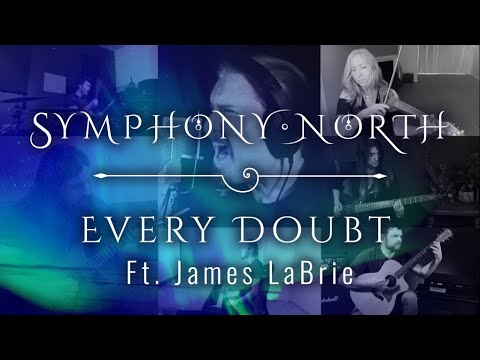 Symphony North - Every Doubt Has an Answer (feat. James LaBrie)