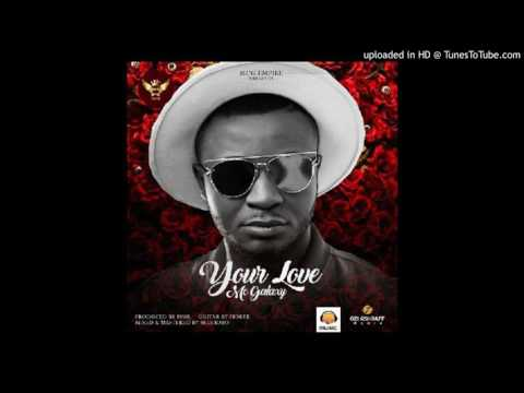 Mc Galaxy - Your Love (Audio)