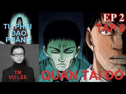 Tu Phải Đạo Phần 2 - QUAN TÀI ĐỎ- Tập 8- Vu Lee | Thuyết Minh Truyện TV - Thời lượng: 41 phút.