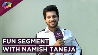 Video Namish Taneja Plays Love,Lust and Relationship With India Forums MP3, 3GP, MP4, WEBM, AVI, FLV Januari 2019