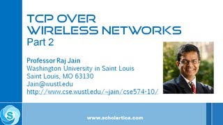 TCP Over Wireless  Networks: Part 2