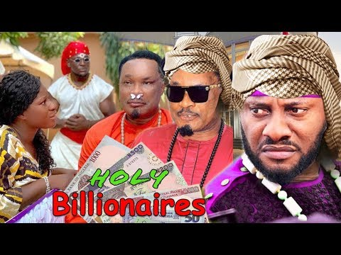 Holy Billionaires Season 1 & 2 - Yul Edochie 2019 Latest Nigerian Nollywood Movies.