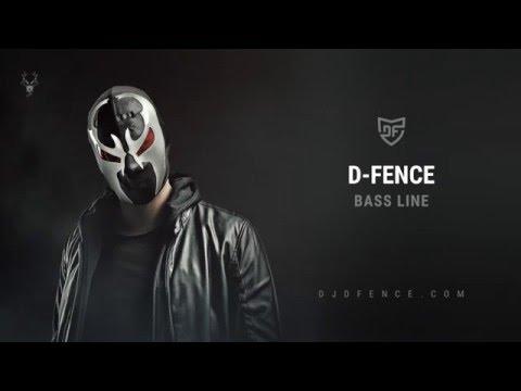 D-Fence - Bass Line