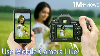 Video Make Your Mobile Camera Like DSLR | You Can Use Like DSLR Blur in your Android MP3, 3GP, MP4, WEBM, AVI, FLV November 2017