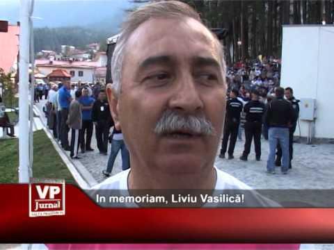 In memoriam, Liviu Vasilică!