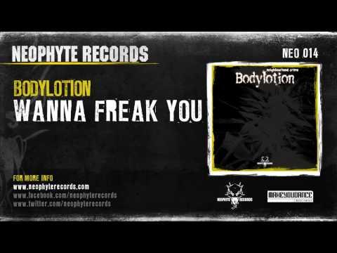 Bodylotion - Wanna Freak You