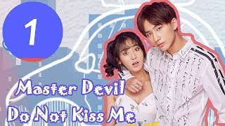 Video 【ENG SUB】《Master Devil Do Not Kiss Me S1》EP01——Starring: Li Hong Yi, Xing Fei, Fu Long Fei MP3, 3GP, MP4, WEBM, AVI, FLV Juni 2019