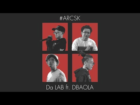 #ARCSK - Da LAB ft. DBAOLA [Official MV] - Thời lượng: 4 phút, 41 giây.