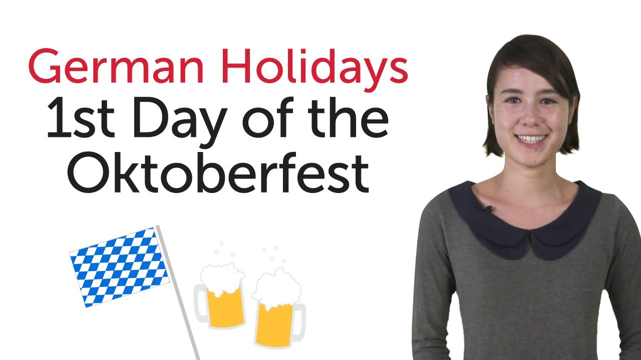 Learn German Holidays – 1st Day of Oktoberfest