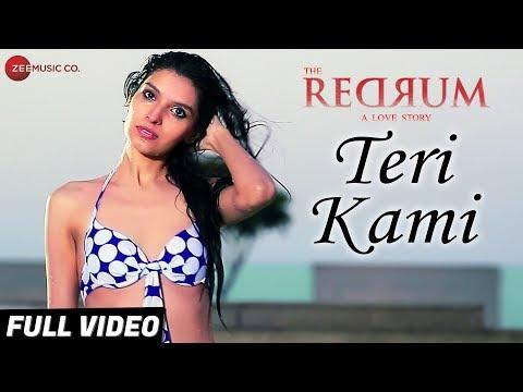 Teri Kami - Full Video | The Redrum - A Love Story
