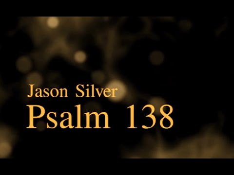 🎤 Psalm 138 Song with Lyrics - Thanksgiving and Praise - Jason Silver [WORSHIP SONG]
