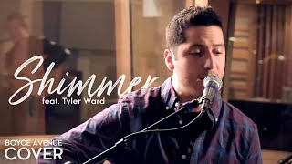 Fuel - Shimmer (Boyce Avenue feat. Tyler Ward acoustic cover) on iTunes