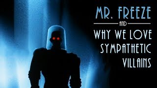 Video Mr.  Freeze and Why We Love Sympathetic Villains | Lessons Animation Taught Us MP3, 3GP, MP4, WEBM, AVI, FLV Maret 2019