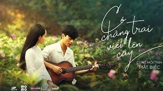 Có Chàng Trai Viết Lên Cây - Phan Mạnh Quỳnh | MẮT BIẾC OST