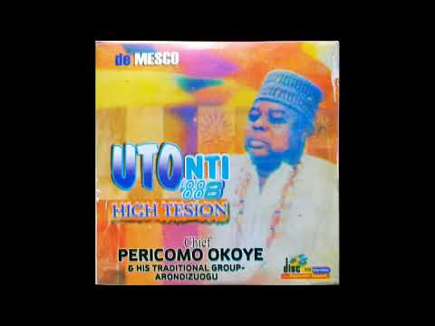 Chief Pericomo Okoye - Uto Nti (side 1) Ikeji 1988 Album