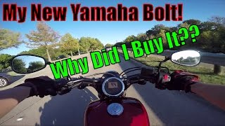10. So Why Did I Get A Yamaha Bolt And What Are My Plans?