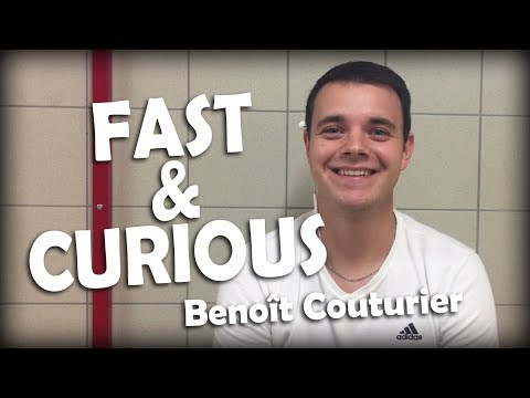 Fast & Curious #1 - Benoît Couturier