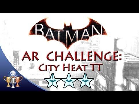 Batman Arkham Knight City Heat TT (3 STARS) Batmobile Race AR Challenge