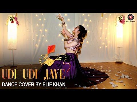 Video Udi Udi Jaye - Dance Cover | Elif Khan | Raees download in MP3, 3GP, MP4, WEBM, AVI, FLV January 2017
