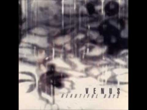Venus - Beautiful Days 1