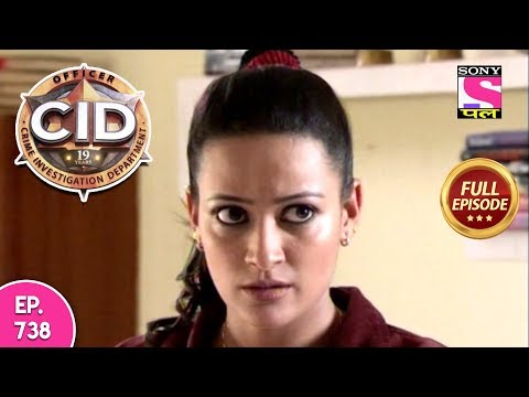 CID - Full Episode 738 - 11th August, 2018