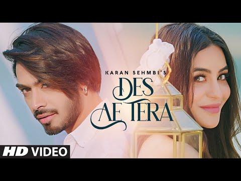 """Karan Sehmbi"" : Des Ae Tera (Full Song) Rox A | Jass Inder | New Punjabi Songs 2020"