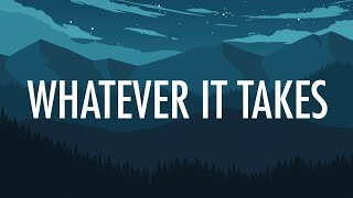 Video Imagine Dragons – Whatever It Takes (Lyrics) 🎵 MP3, 3GP, MP4, WEBM, AVI, FLV November 2018