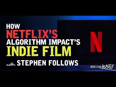 How Netflix's Algorithm Impacts Indie Films with VOD Clickstream's Stephen Follows //IFH Podcast