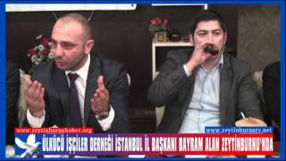 Ülkücü İşçiler Derneği İstanbul İl Başkanı Bayram Alan Zeytinburnu'nda
