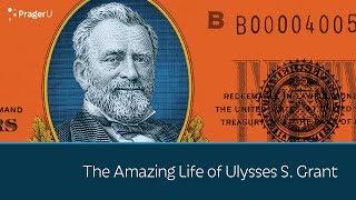 Video The Amazing Life of Ulysses S. Grant MP3, 3GP, MP4, WEBM, AVI, FLV November 2018