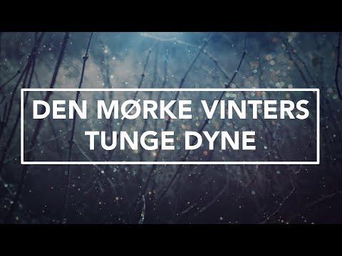 Hør Den mørke vinters tunge dyne på youtube