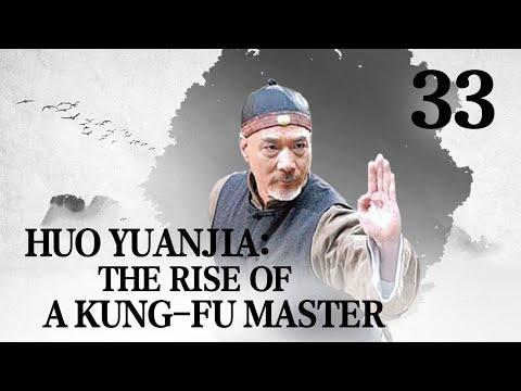 [FULL] Huo Yuanjia: the Rise of a Kung-fu Master EP.33 | China Drama