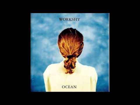 Workshy - Workshy - Trouble Mind Album Ocean 1992.