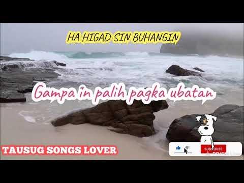 Ha Higad sin Buhangin with Lyrics by adzman [Tausug Song]