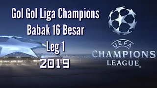 Video All Gol Liga champions babak 16 besar leg 1 2019 MP3, 3GP, MP4, WEBM, AVI, FLV Mei 2019