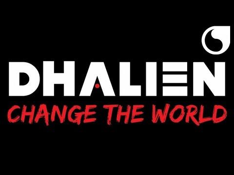 Dhalien - Change The World