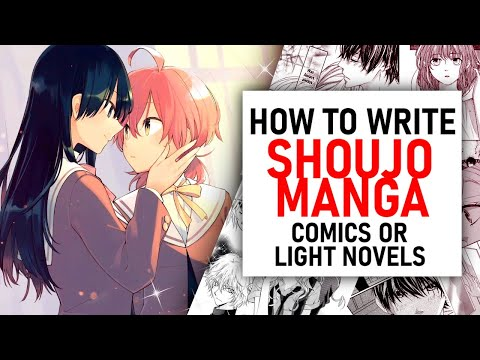 How To Create A Shoujo Manga, Comic Or Light Novel 🌸 (Like Kamisama Kiss, Orange Or Kimi Ni Todoke)