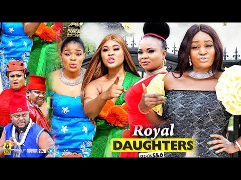 ROYAL DAUGHTERS SEASON 5(NEW HITMOVIE) -UGEZU J UGEZU THINK|CHIZZY ALICHI|2020 LATEST NIGERIAN MOVIE
