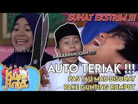 Download Video Pas Mau Sunat, Dodot Ketakutan Sampai Teriak teriak - Kun Anta Eps 32