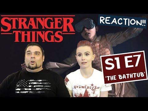 Stranger Things | S1 E7 'The Bathtub' | Reaction | Review