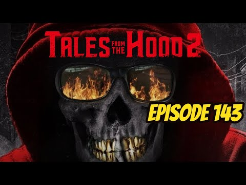 Tales from the Hood 2 (REVIEW) - Episode 143