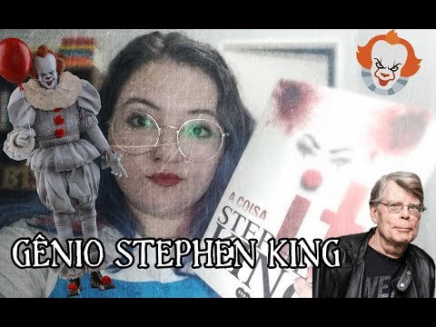IT: A COISA e a genial narrativa de Stephen King | ODT 2019