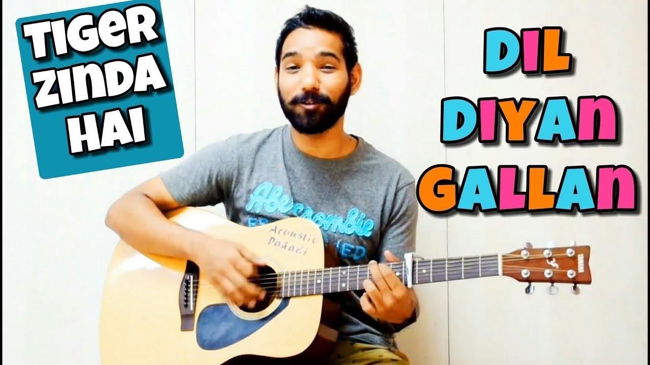 Dil Diyan Gallan Guitar Chords Lesson | Tiger Zinda Hai |