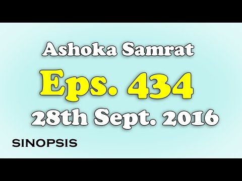 Download Chakravartin Ashoka Samrat Eps 434- 28th September 2016 | Sinopsis HD Mp4 3GP Video and MP3