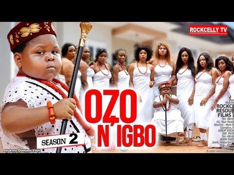 OZO N'IGBO SEASON 2 (New Movie)| 2019 NOLLYWOOD MOVIES